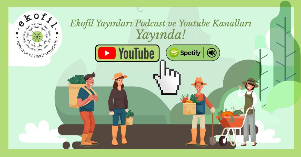 Ekofil Söyleşileri Youtube ve Spotify'da!