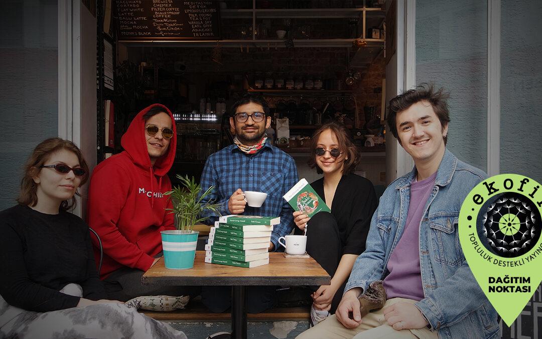 Ekofil Dağıtım Destekçileriyle Tanışalım – 4: Monk Coffee & Books
